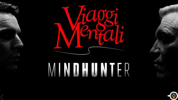 Viaggi Mentali Mindhunter