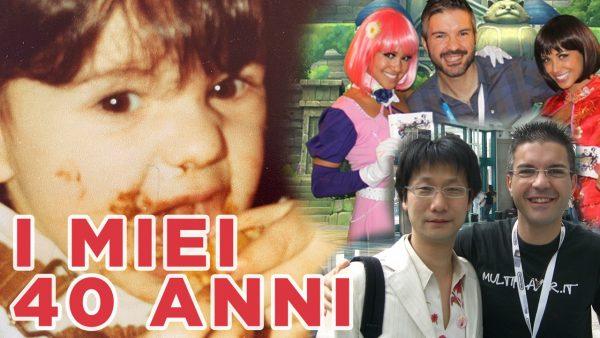 OGGI compio 40 anni: la mia vita attraverso i Videogiochi, Napoli e il Giappone