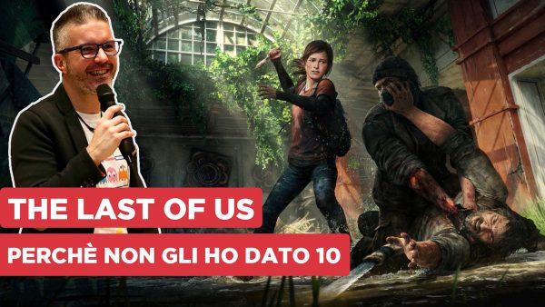 Perché non ho dato 10 a The Last of Us...mentre gioco Parte II
