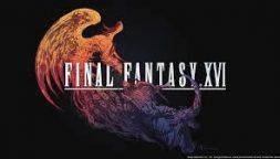 Final Fantasy XVI, ecco il perché di così poche informazioni