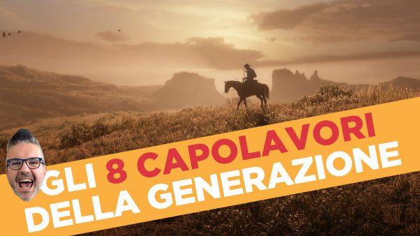8 capolavori generazione videogiochi