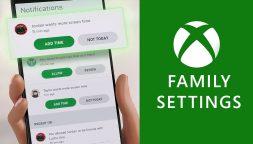 L'app Xbox Family Settings si aggiorna con nuove funzionalità